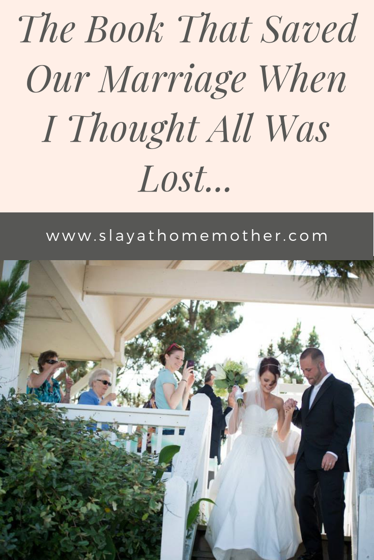 The Book That Saved Our Marriage #divorce #marriage #lovelanguages #slayathomemother - SlayAtHomeMother.com