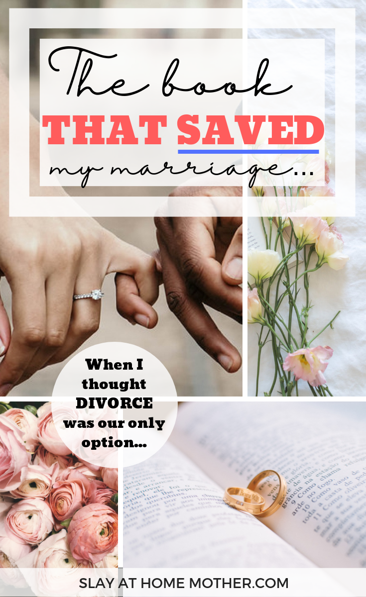The Book That Saved y Marriage WHen I Thought Divorce Was Our Only Option... #lovelanguages #slayathomemother #divorce #marriage -- www.SLAYathomemother.com