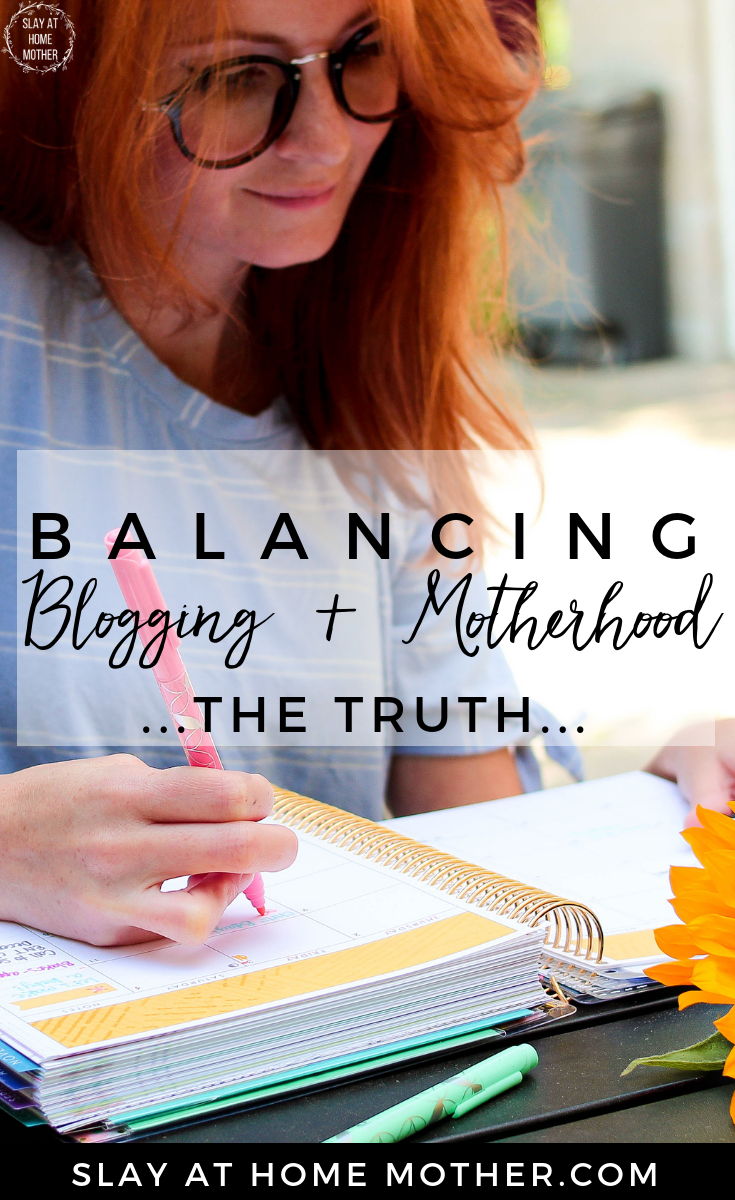 How I Balance Blogging & Motherhood #balance #startablog #slayathomemother - SlayAtHomeMother.com