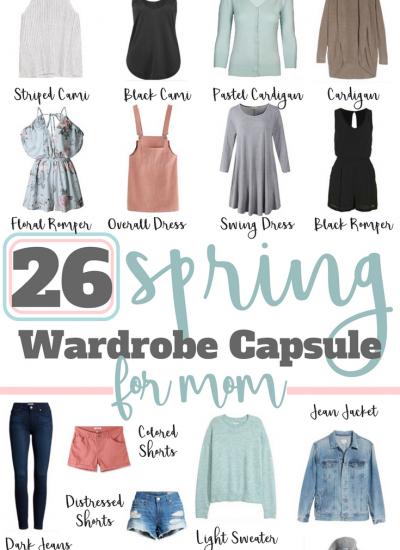 Spring & Summer Wardrobe Capsule For Mom