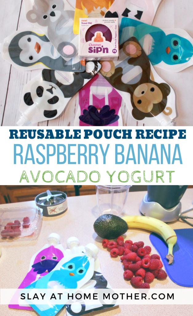 Reusable Pouch Recipe : Raspberry Banana Avocado Yogurt #slayathomemother #reusablepouches #pouches - SLAYathomemother.com
