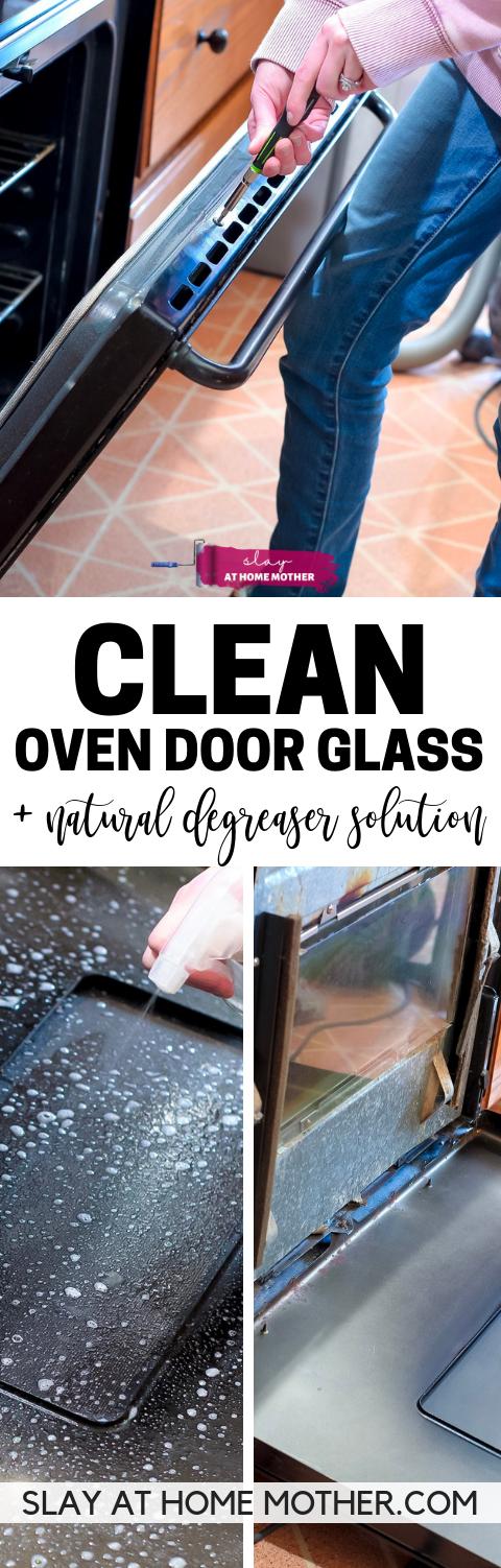 How To Clean Oven Door Glass (Inside, Out, And In-Between)! #cleaninghacks #slayathomemother #diy - SLAYathomemother.com