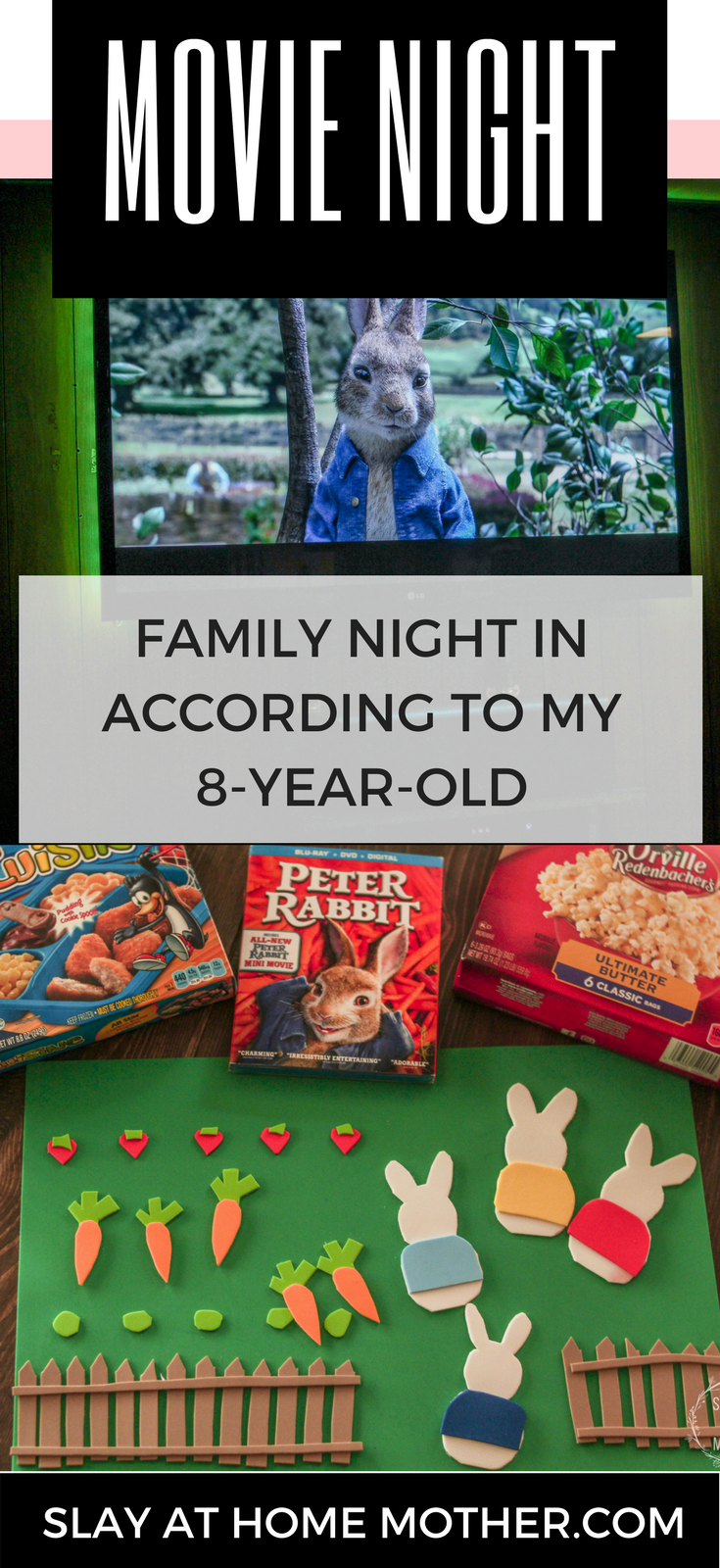 #ad FAMILY NIGHT IN ACCORDING TO MY 8-YEAR-OLD #collectivebias #WelcomeToFamilyNight #PeterRabbit #slayathomeother - SlayAtHomeMother.com