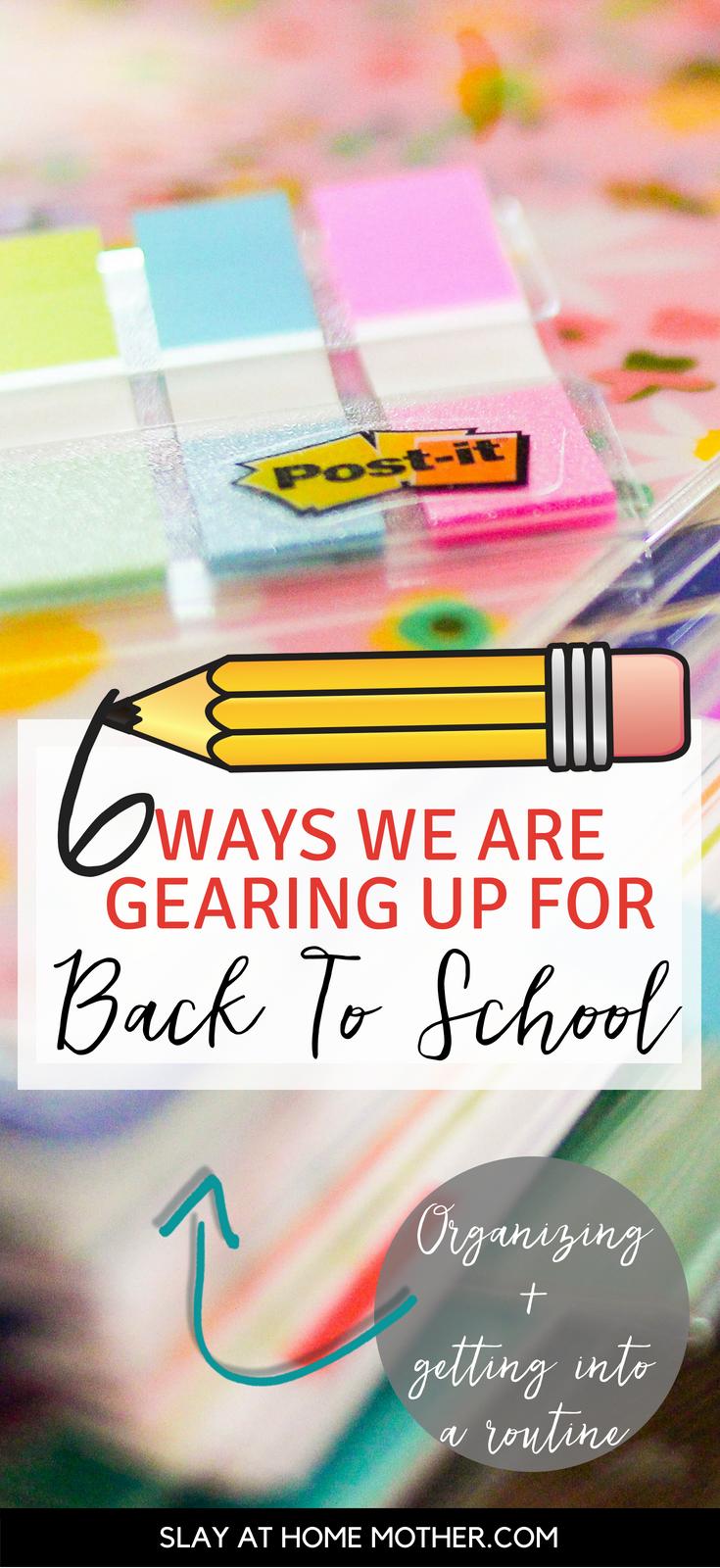 #ad 6 Ways We Are Gearing Up For Back-To-School - #BackToSchoolGoals18 #slayathomemother #backtoschool #schoolshopping -SlayAtHomeMother.com