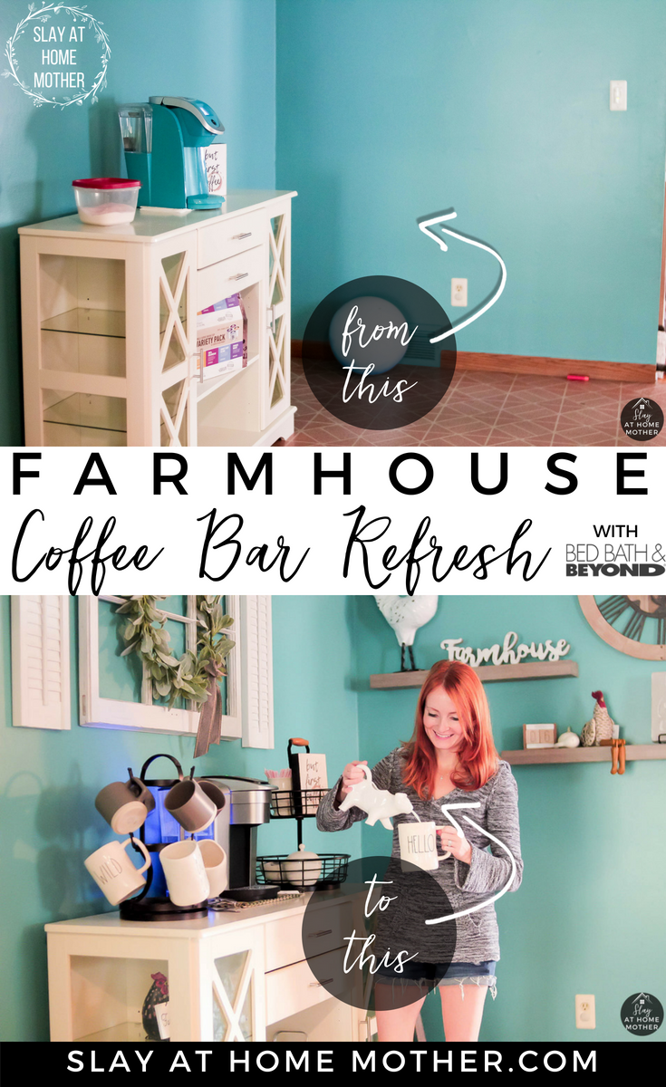 #ad Farmhouse Coffee Bar Refresh With BedBathAndBeyond.com #farmhouse #coffeebar #slayathomemother - SlayAtHomeMother.com