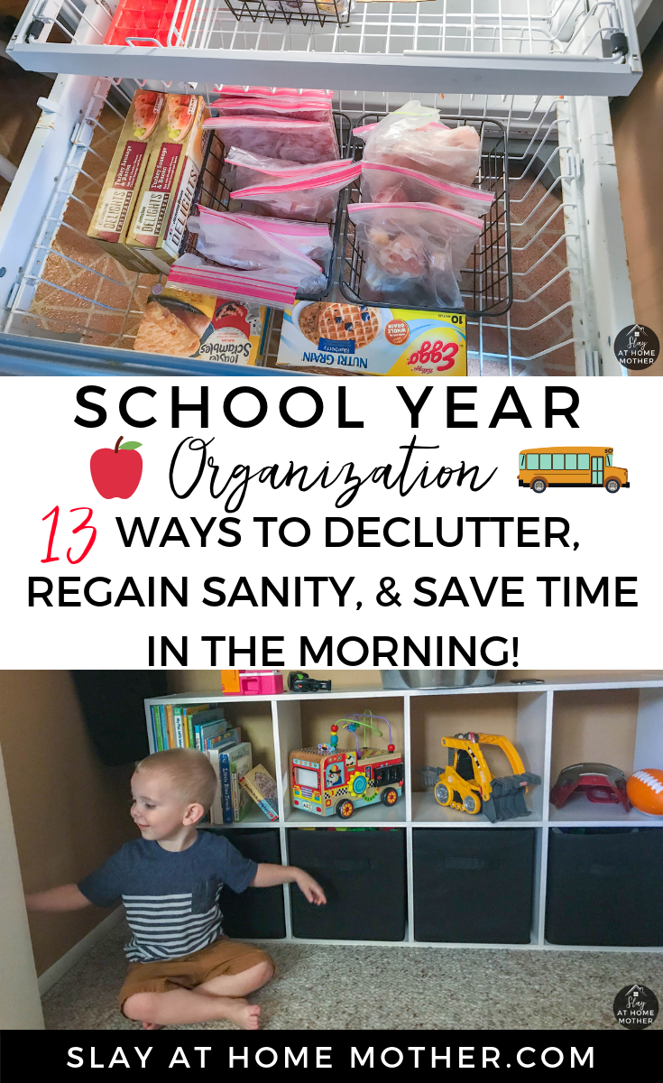 SCHOOL YEAR ORGANIZATION - 13 Ways To Declutter, Regain Sanity, & Save Time In The Morning #schoolyear #organization #slayathomemother - SlayAtHomeMother.com