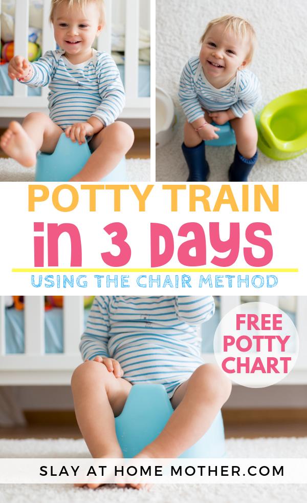 3-Day Potty Training + FREE Potty Chart #pottytraining #slayathomemother - SLAYathomemother.com