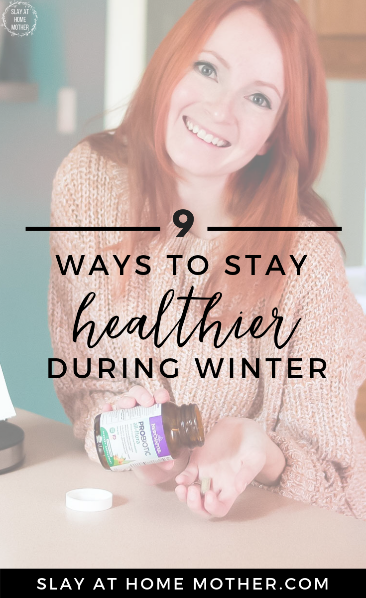 9 Ways To Stay Healthier During Winter #sponsored #newchapter #slayathomemother - SlayAtHomeMother.com