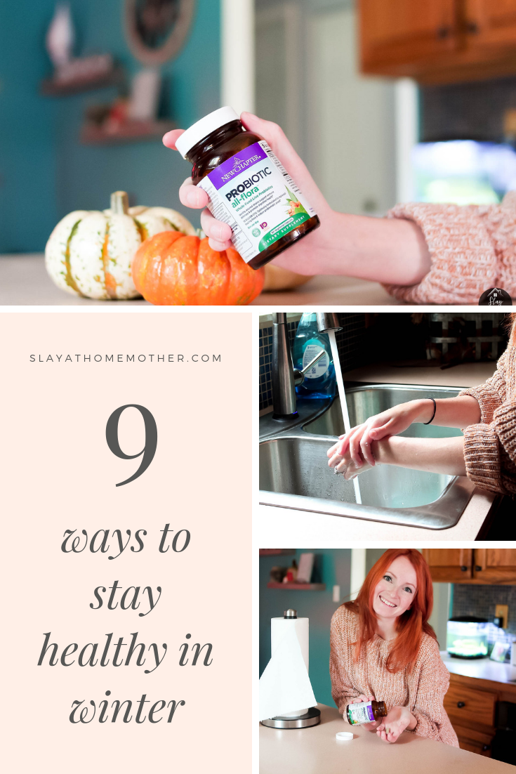 9 Ways To Stay Healthy This Winter -- #winter #slayathomemother #stayhealthy -- SlayAtHomeMother.com