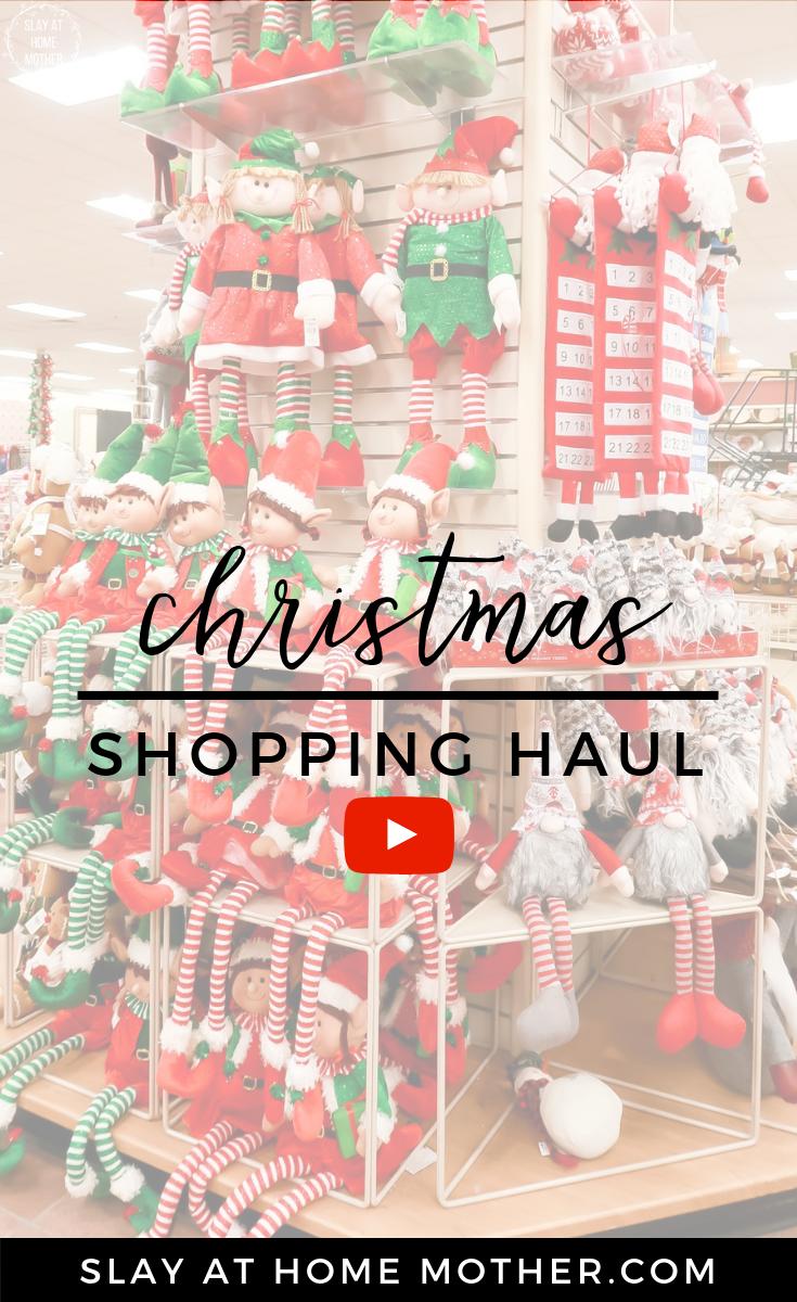 Christmas Shopping Haul + Youtube Video #mommyvlogger #christmasshoppinghaul #shoppinghaul #christmasdecor #slayathomemother SlayAtHomeMother.com