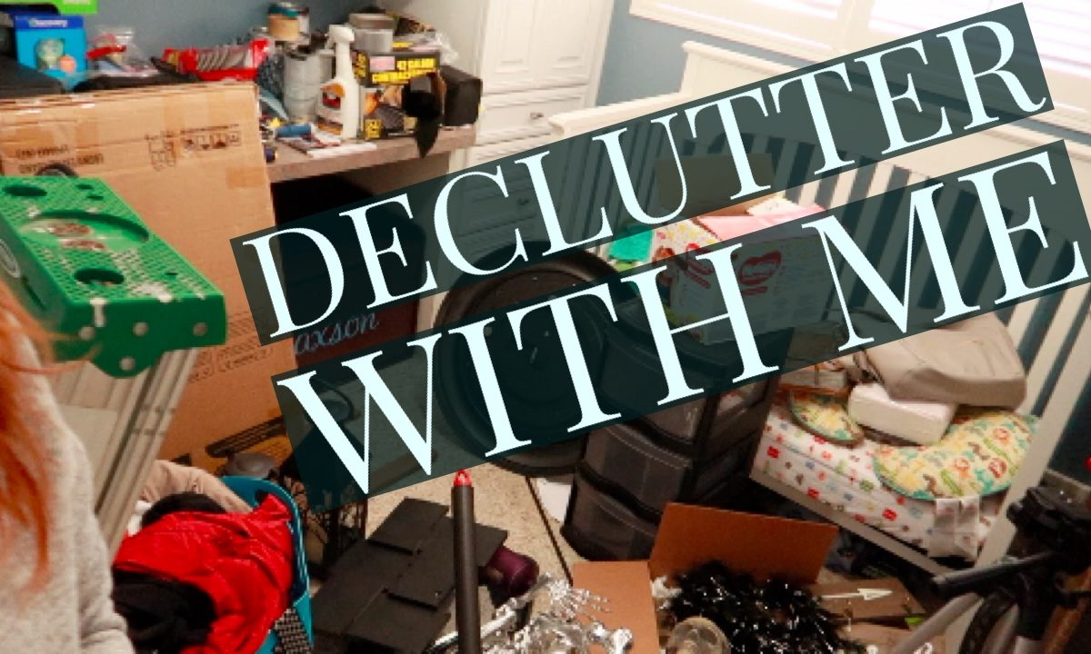 Declutter With Me - SlayAtHomeMother.com