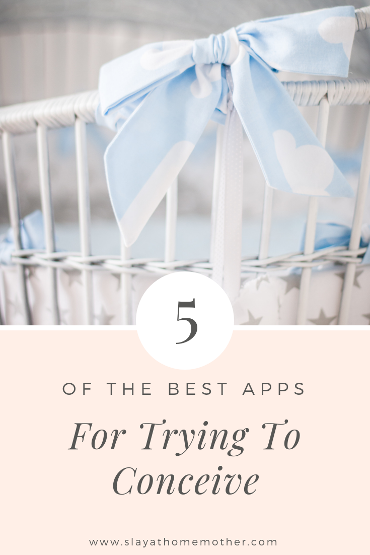 The Best Apps For TTC -- #ttc #fertility #slayathomemother - SlayAtHomeMother.com