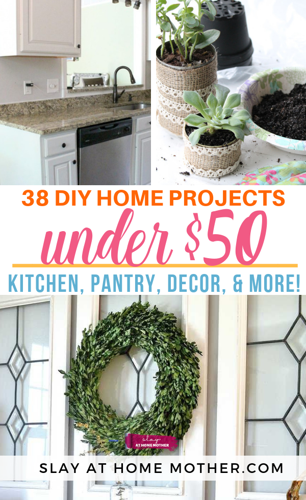 38 DIY HOME PROJECTS You Can Do For Less Than $50 #diy #homedecor #slayathomemother - SLAYathomemother.com