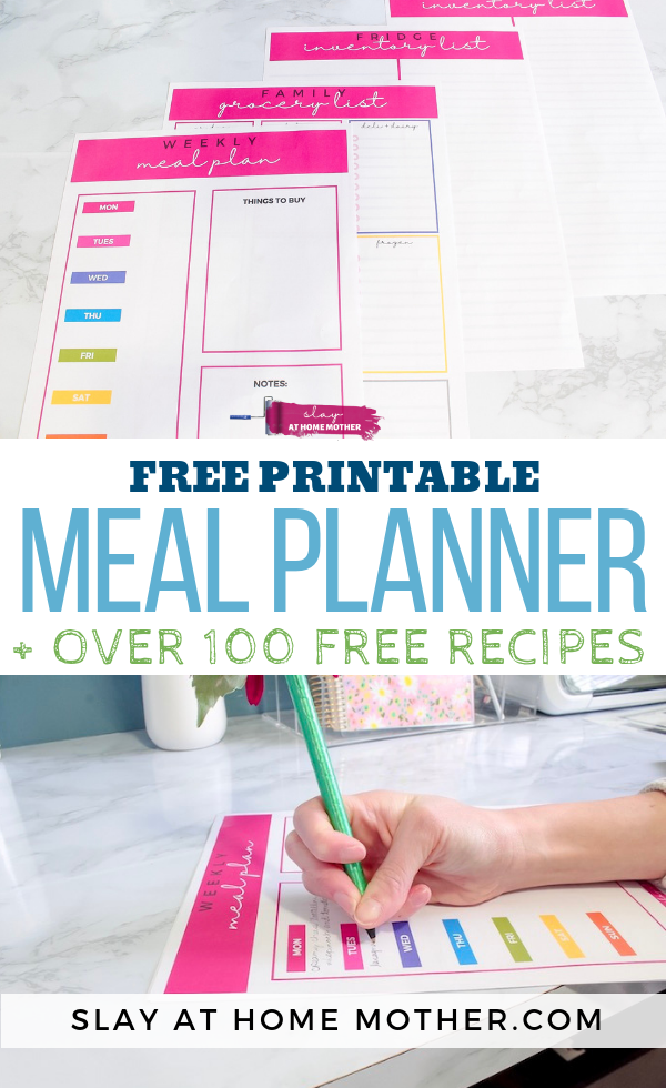 Free Printable Weekly Meal Planner + Over 100 FREE Recipes! #mealplanning #mealplan #slayathomemother - SLAYathomemother.com
