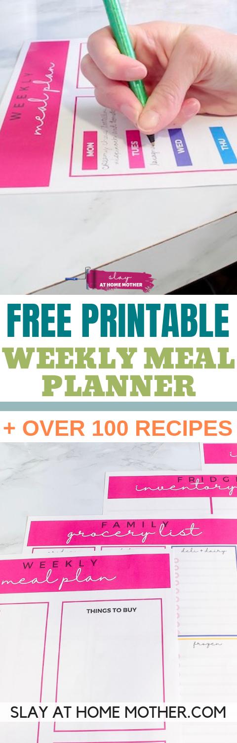 Free Printable Weekly Meal Planner Template + over 100 free recipes! #mealplanning #weeklymealplan #slayathomemother - SLAYathomemother.com