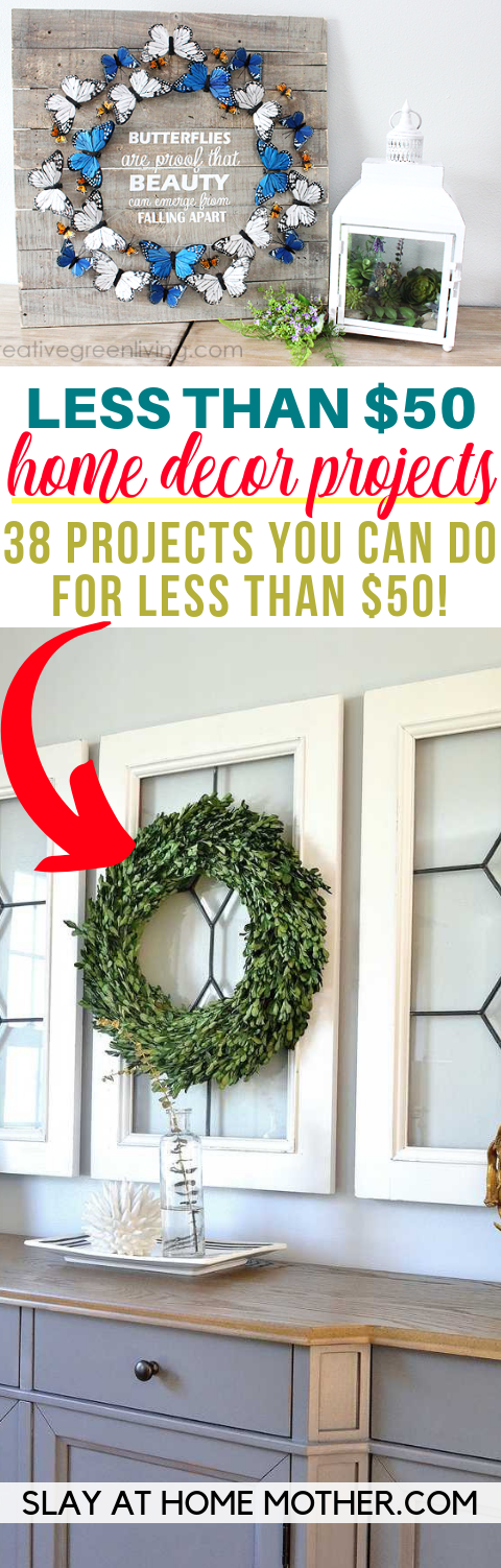HOME DECOR PROJECTS you can do for less than $50 - SLAYathomemother.com