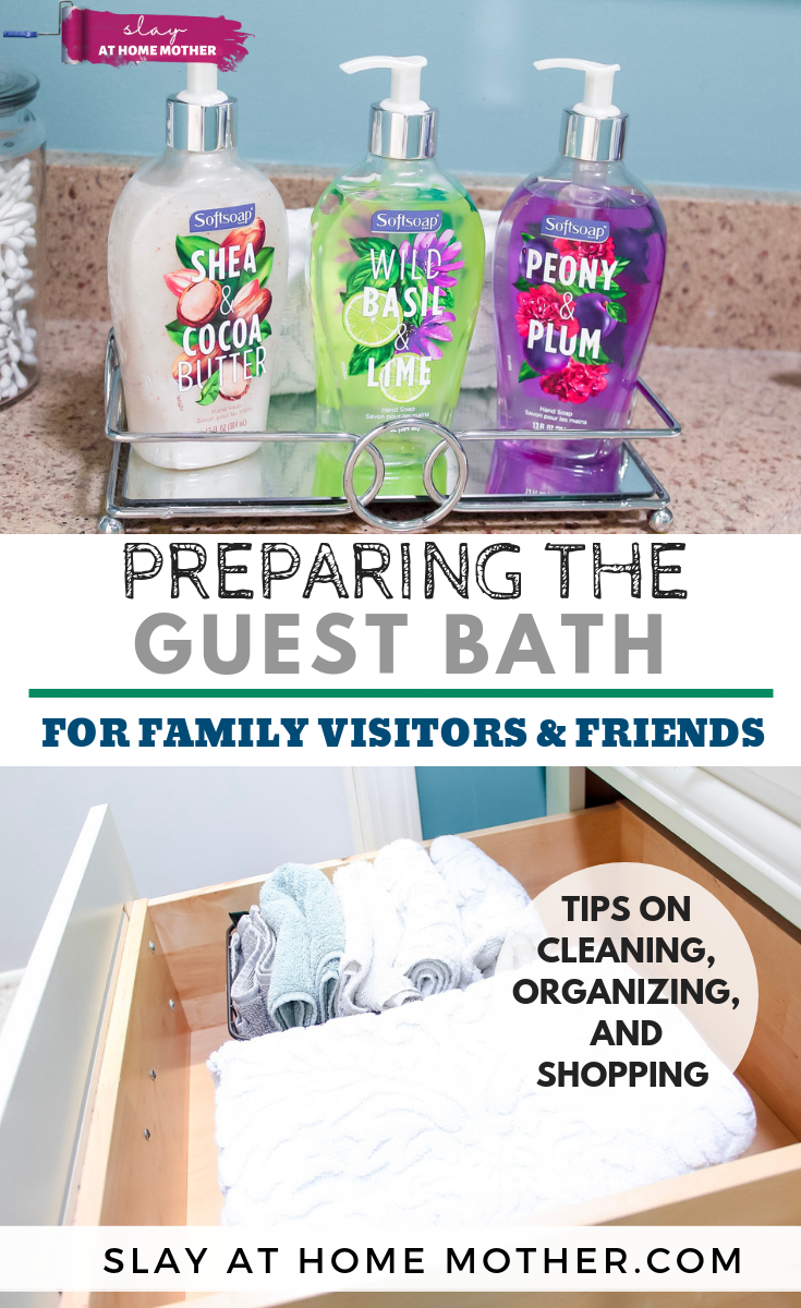 Preparing The Guest Bath For Visitors with Softsoap #ad #slayathomemother #guestbath - SLAYathomemother.com