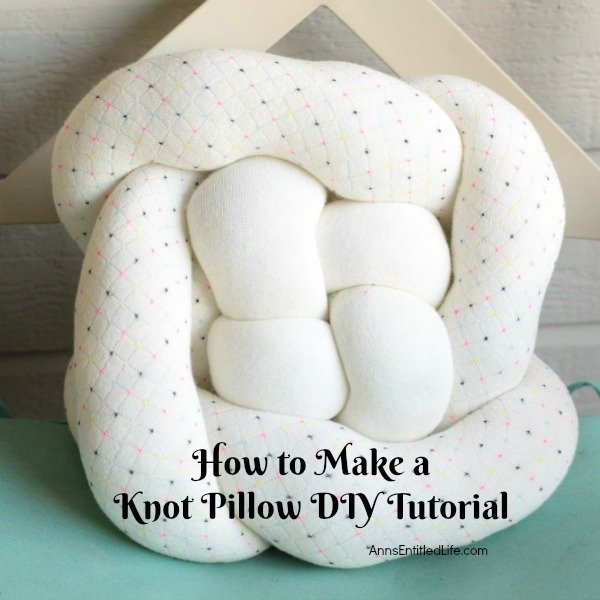 how-to-make-a-knot-pillow-diy-tutorial-square from AnnsEntitledLife.com -- SlayAtHomeMother.com
