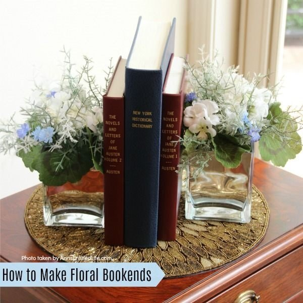 how-to-make-floral-bookends-square from AnnsEntitledLife.com -- SlayAtHomeMother.com