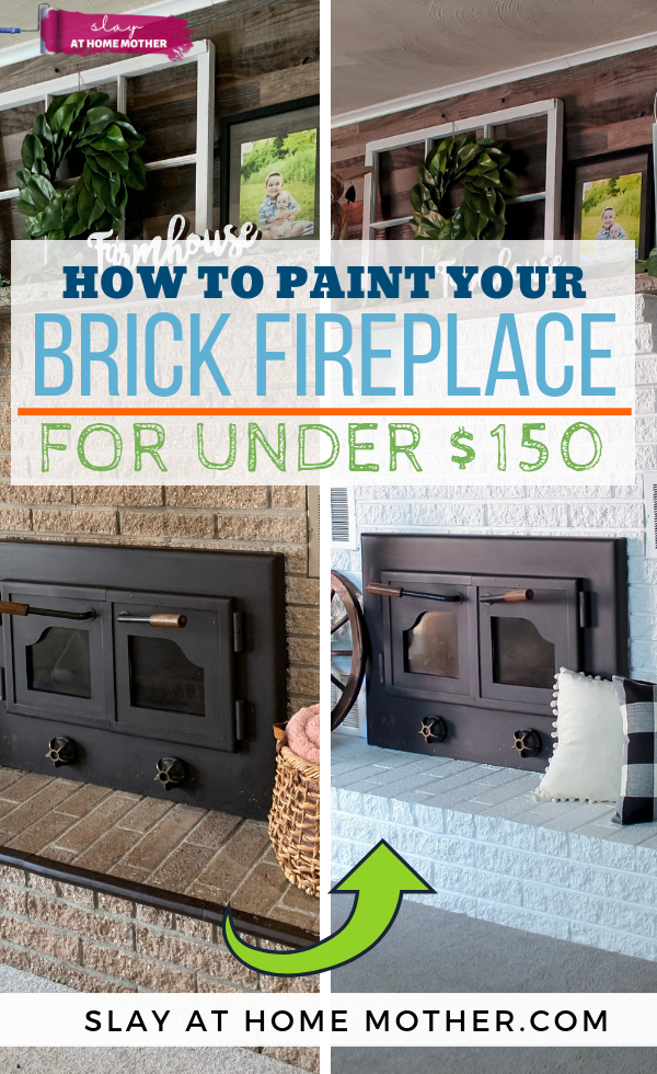 How To Paint A Brick Fireplace For Under $150 #slayathomemother #fireplace #diyprojects - SLAYathomemother.com