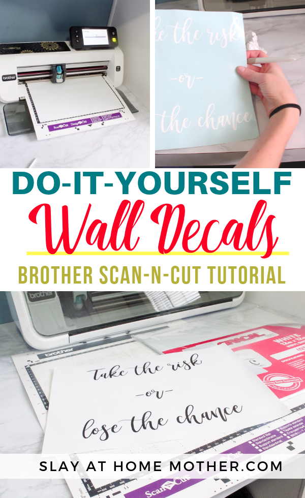 DIY WALL DECALS - Brother Scanncut Tutorial - SLAYathomemother.com