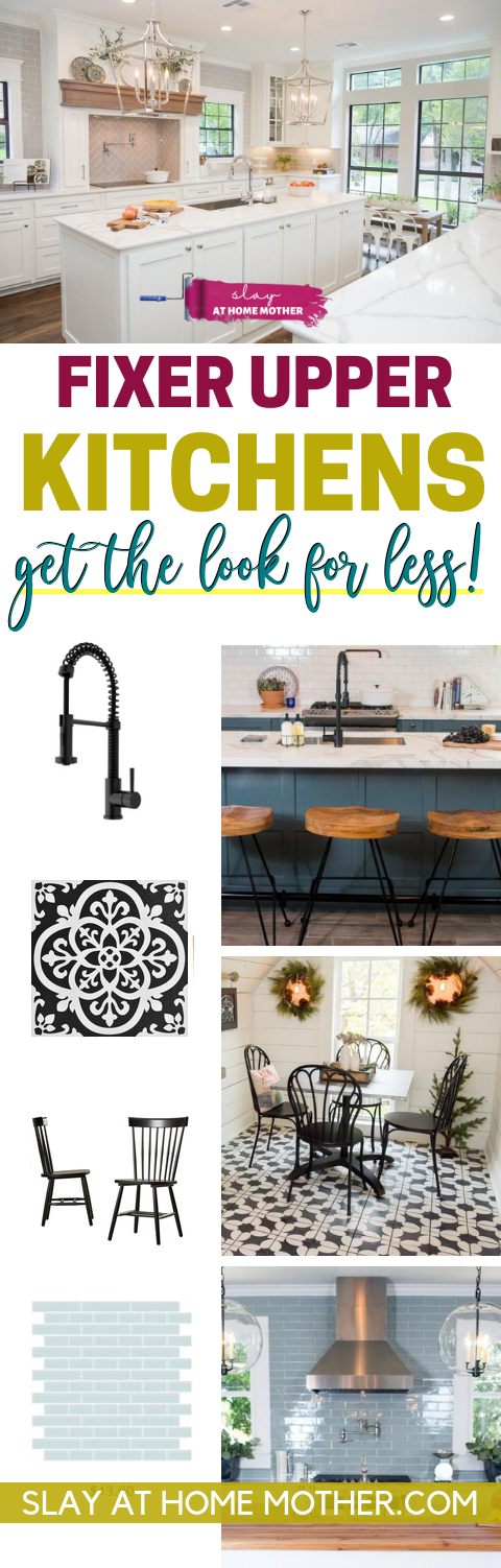 Fixer Upper Kitchens - Get The Look For Less! #slayathomemother #fixerupper #diy #farmhouse SLAYathomemother.com