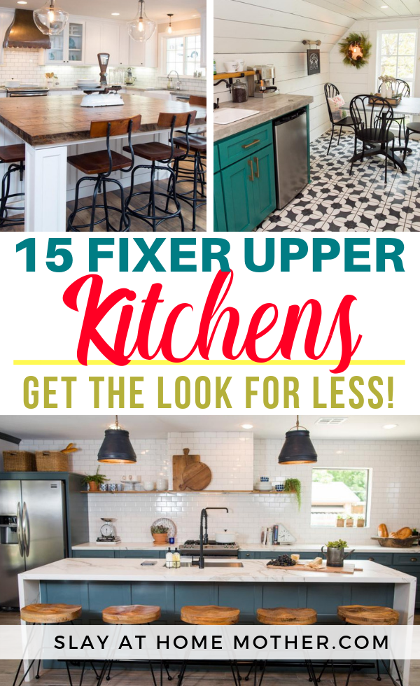 Fixer Upper Kitchens - Get The Look For Less #fixerupper #farmhouse #slayathomemother - SLAYathomemother.com