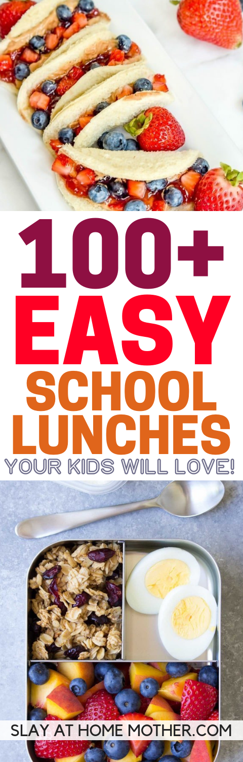 100+ School Lunch Ideas kids Love! - SLAYathomemother.com