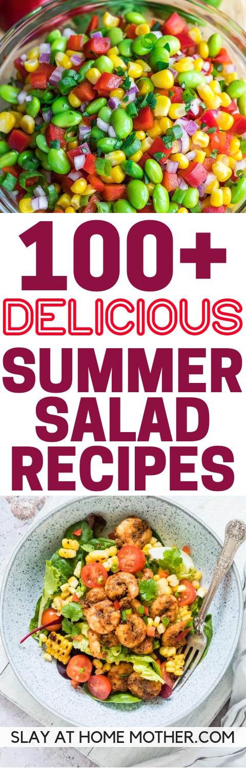 100+ Summer Salad Recipes That Are EASY And Delicious! -SLAYathomemother.com