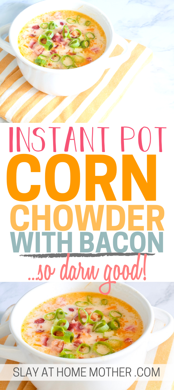 Instant Pot Corn Chowder Recipe
