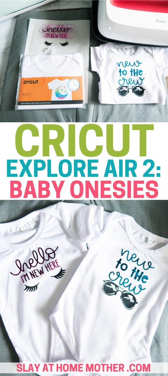 cricut explore air 2 project onesies