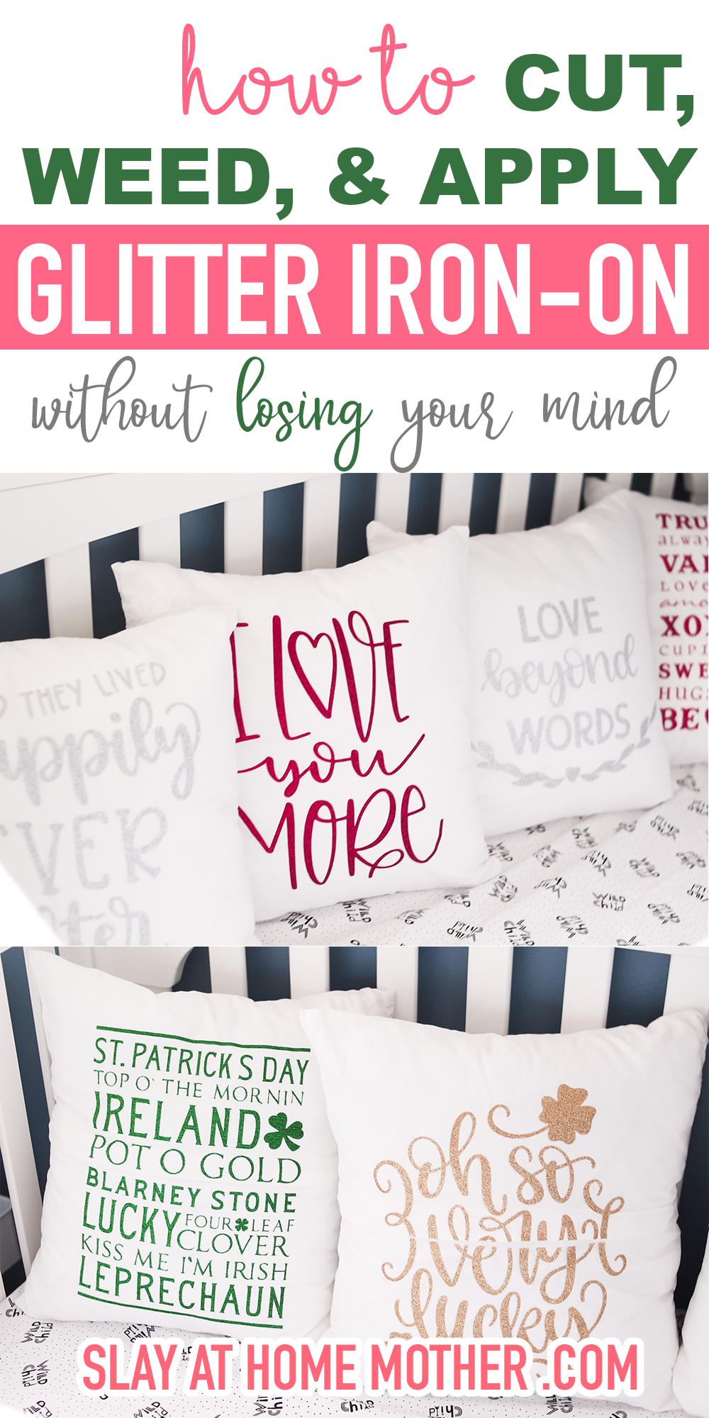 How to work with Cricut ron-pn glitter vinyl HTV without losing your mind - cut, weed, and apply with ease and make these adorable reversible pillow covers #slayathomemother #cricut #htv #ironon #crafts